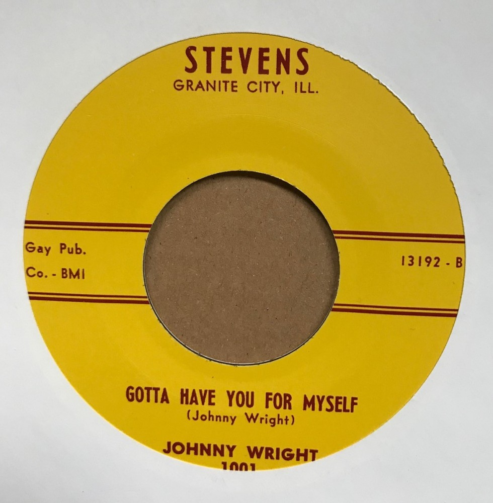 Single - Johnny Wright - Look At That Chick / Gotta Have You For Myself