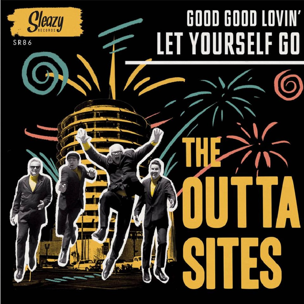 Single - Outta Sites - Let Yourself Go, Good Good Lovin
