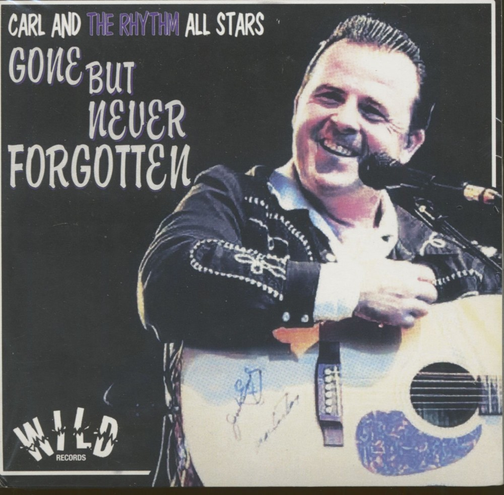 CD - Carl And The Rhythm All Stars - Gone But Never Forgotten