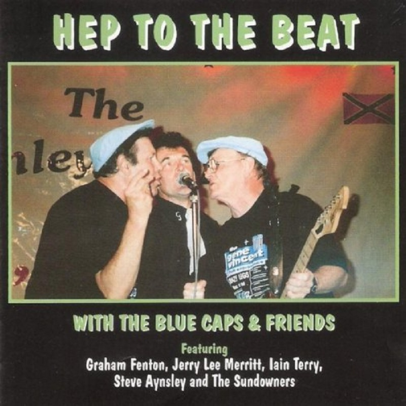 CD - Blue Caps & Friends - Hep To The Beat