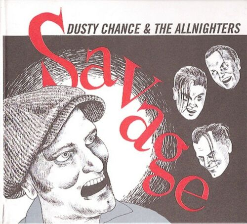 CD - Dusty Chance & The Allnighters - Savage