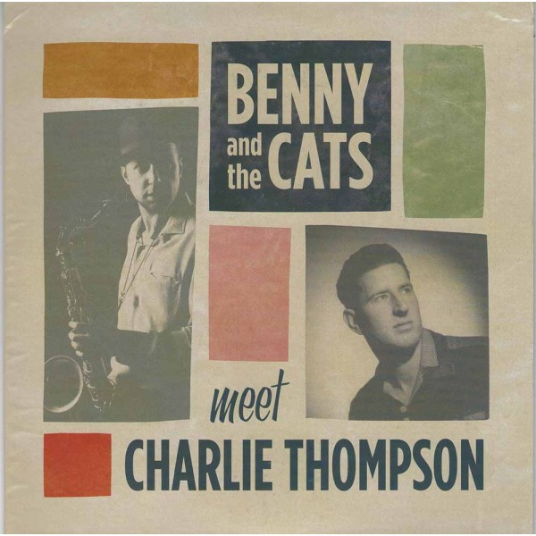 Single - Charlie Thompson meets Benny & The Cats