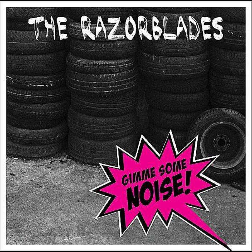 LP - Razorblades - Gimme Some Noise