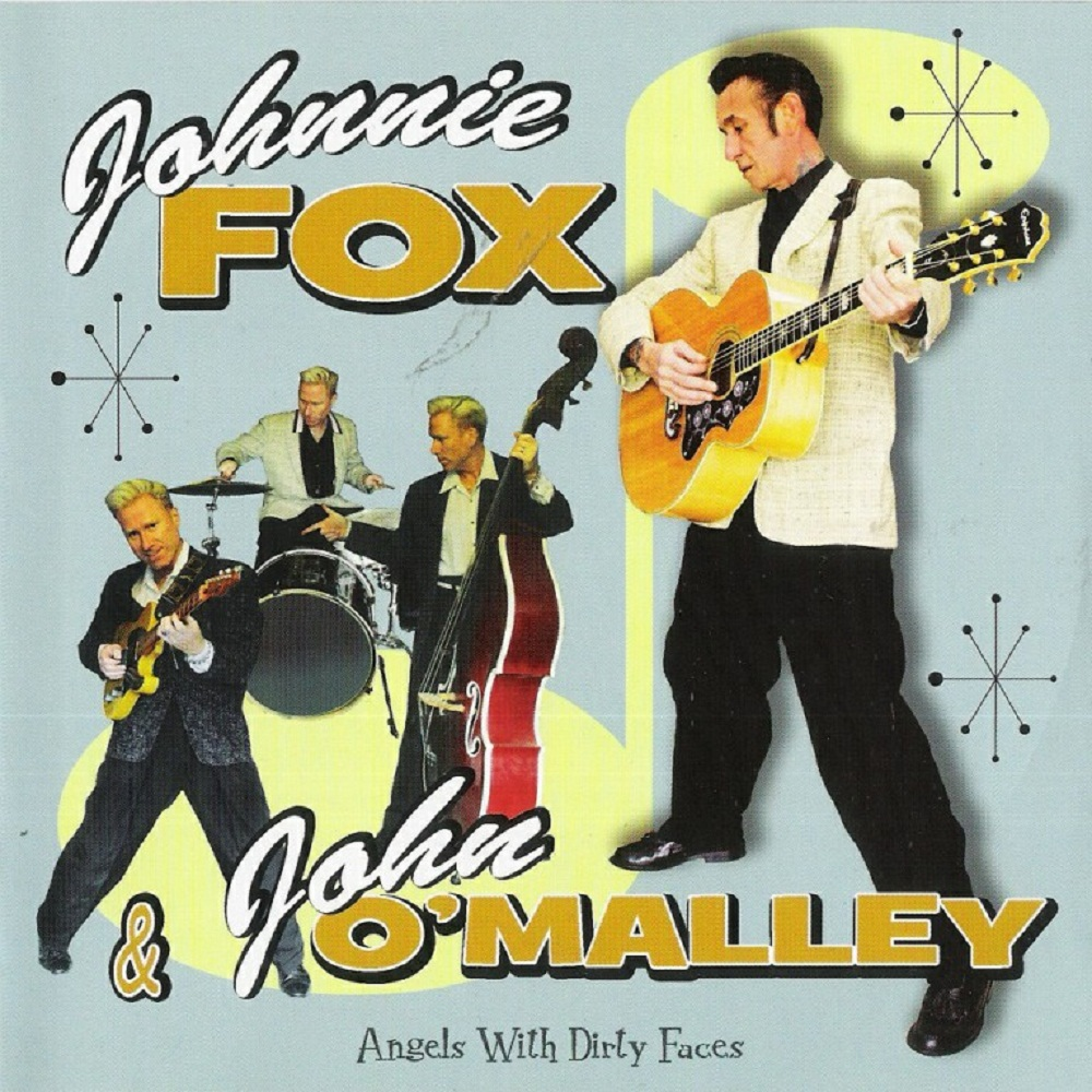 CD - Johnnie Fox And John O'Malley - Angels With Dirty Faces