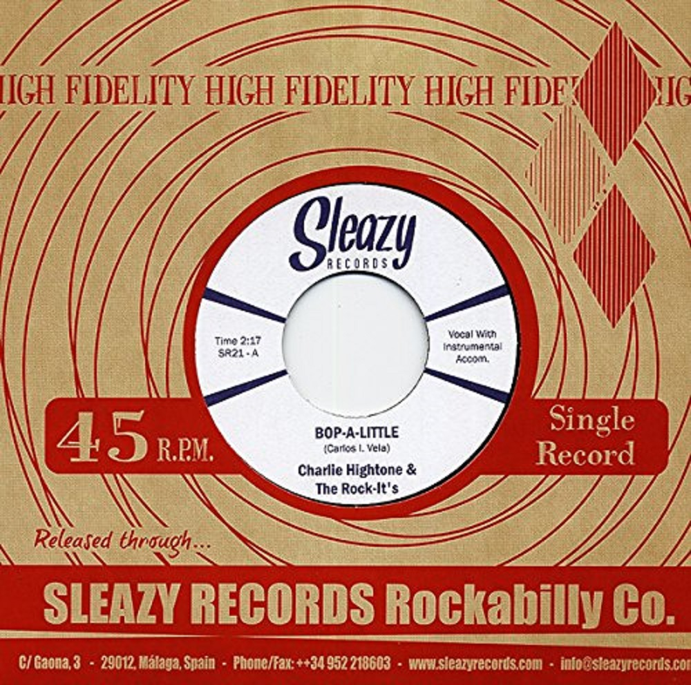 Single - Charlie Hightone & the Rock-it's - Bop-a-Little, Instant Love