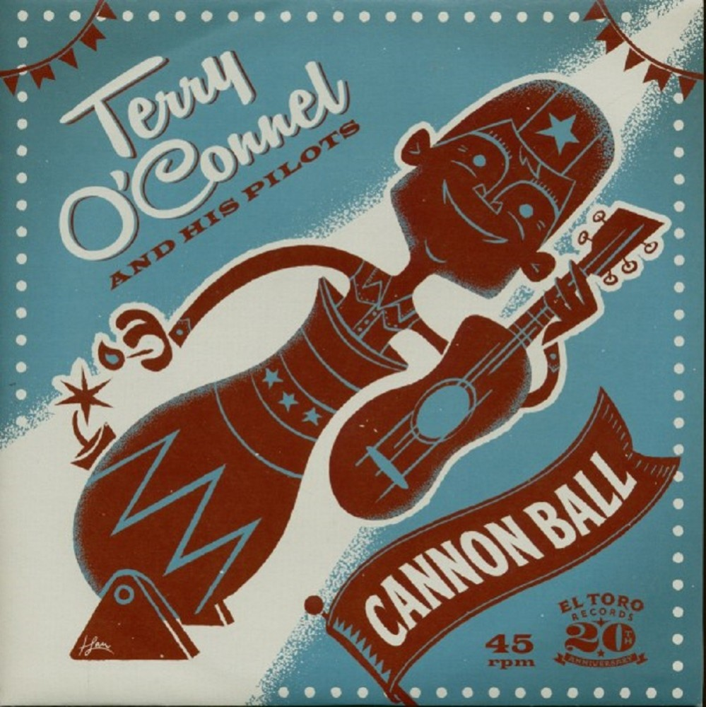 Single  - Terry O'Connell and his Pilots - Cannon Ball