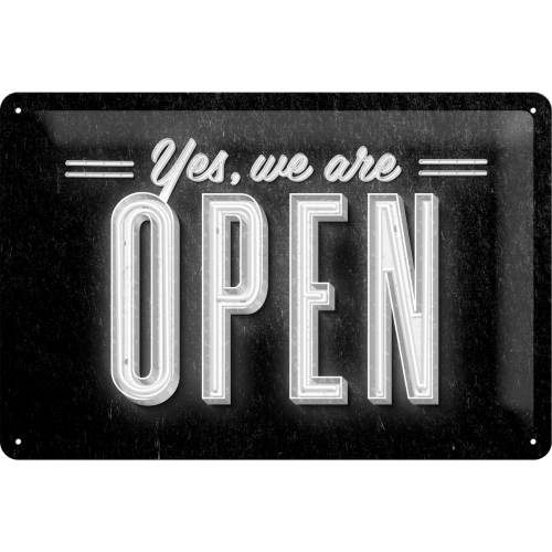 Blechschild 20x30 cm - Yes, We Are Open