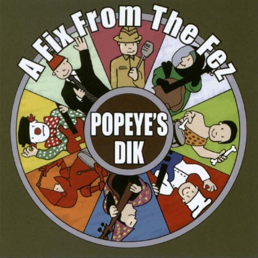 CD - Popeye's Dik - A Fix From The Fez