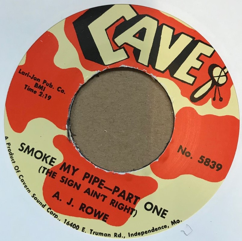 Single  - A.J. Rowe - Smoke My Pipe (The Sign Ain?t Right) Parts 1&2