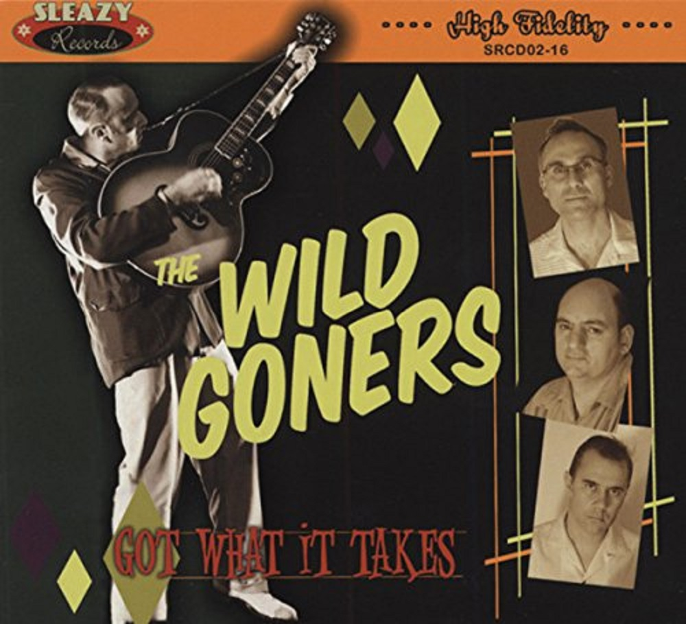 CD - Wild Goners - Got What It Takes