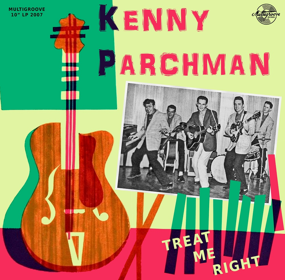 10inch - Kenny Parchman - Treat Me Right