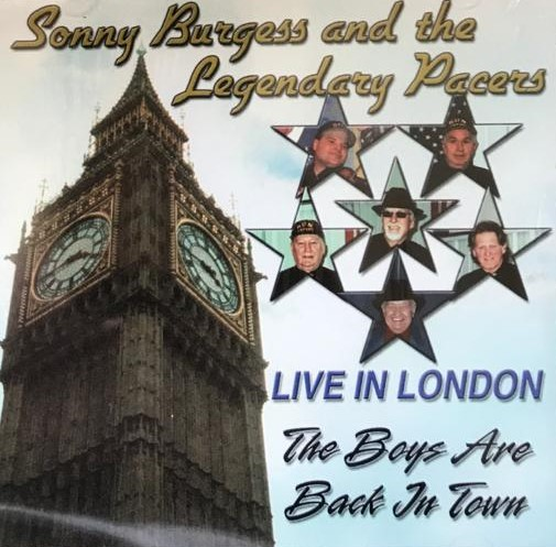 CD - Sonny Burgess And The Legendary Pacers - The Boys Are Back In Town