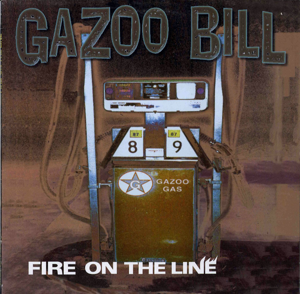 LP - Gazoo Bill - Fire On The Line