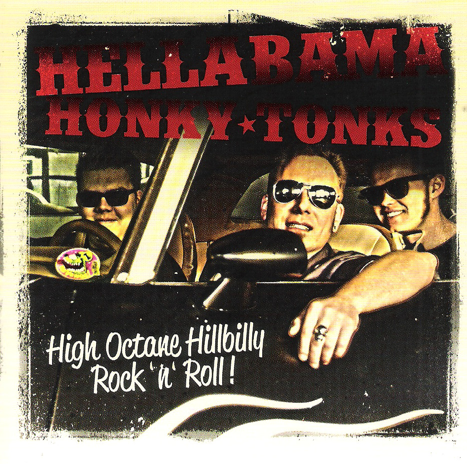 CD - Hellabama Honky Tonks - High Octane Hillbilly Rock 'n' Roll