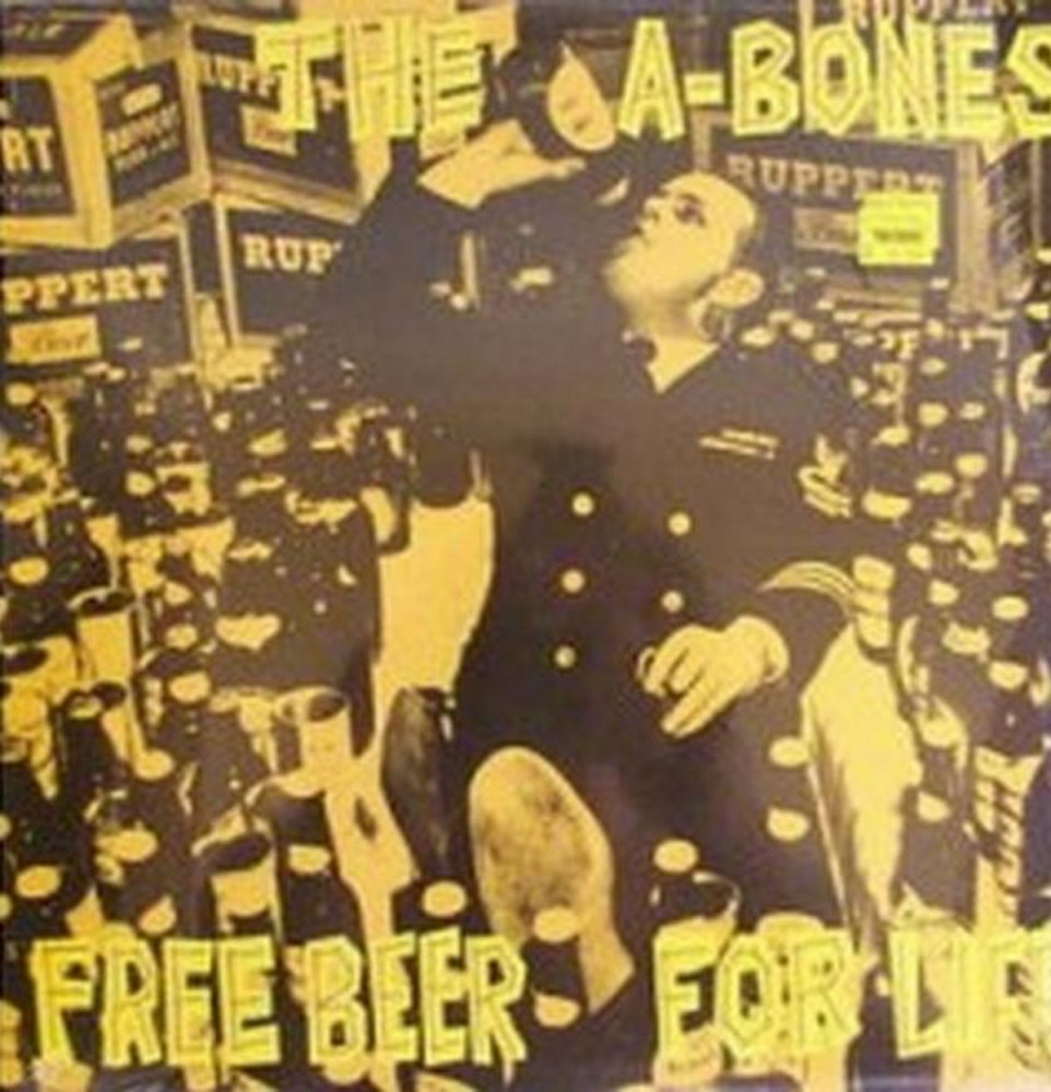LP - A-Bones - Free Beer For Life