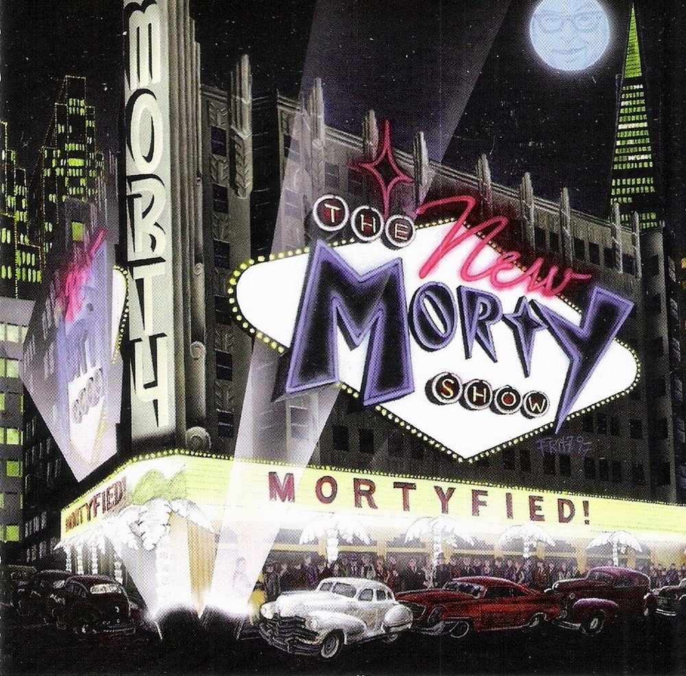 CD - New Morty Show - Mortyfied