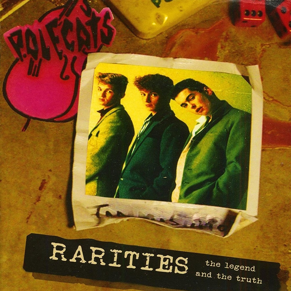 CD - Polecats - Rarities - The Legend And The Truth