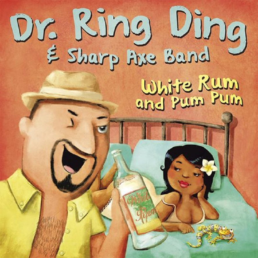 Single - Dr. Ring Ding & Sharp Axe Band - White Rum And Pum Pum
