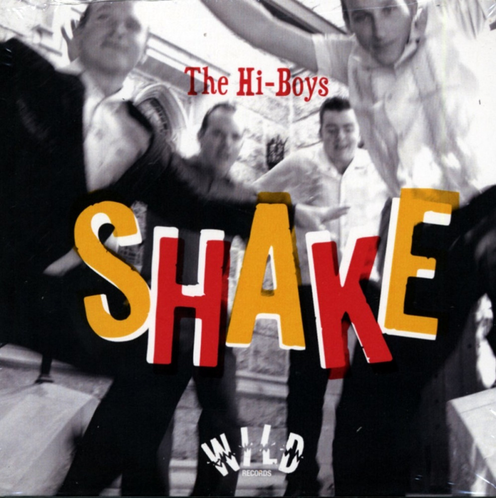 CD - Hi-Boys - Shake