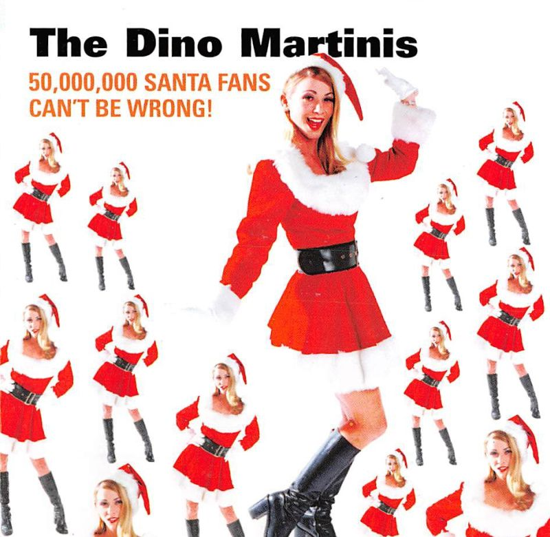 CD - Dino Martinis - 50,000,000 Santa Fans Can't Be Wrong