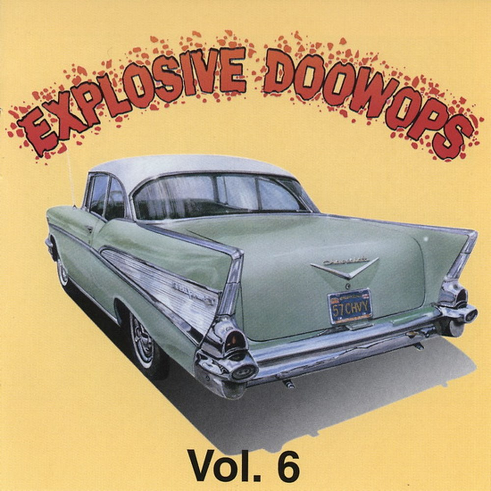 CD - VA - Explosive Doowop Vol. 6