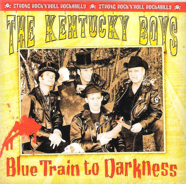 CD - Kentucky Boys - Blue Train To Darkness
