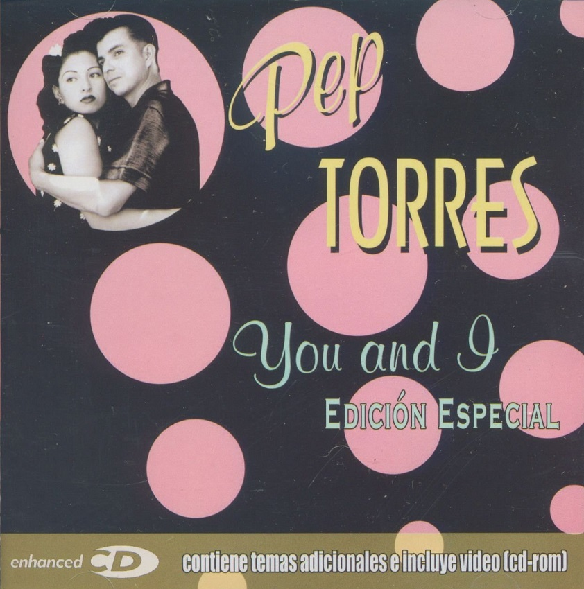 CD - Pep Torres - You and I (Edicion Especial)