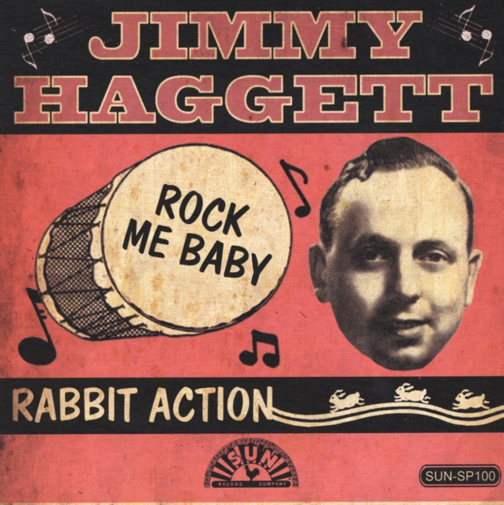 Single - Jimmy Haggett - Rock Me Baby, Rabbit Action