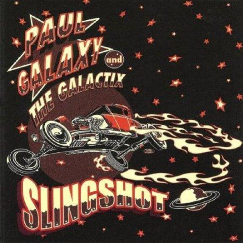 CD - Paul Galaxy & The Galactix - Slingshot