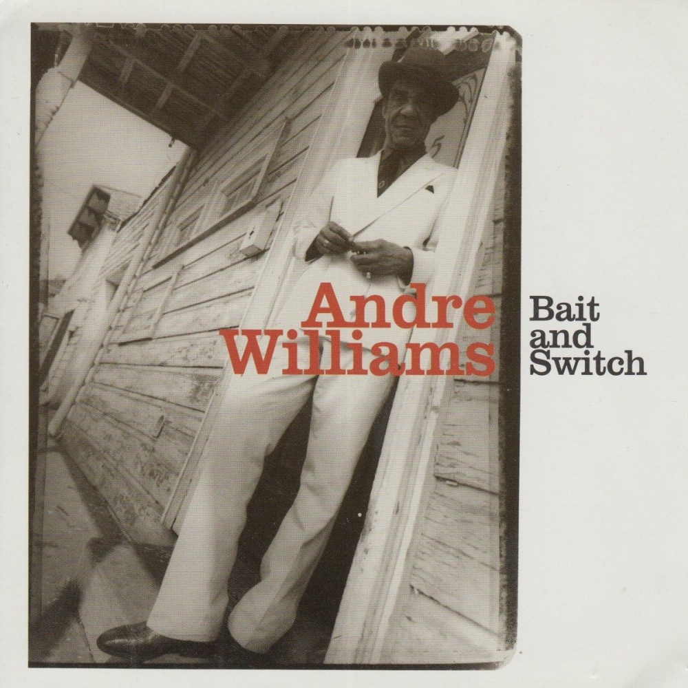 LP - Andre Williams - Bait And Switch Out Now!