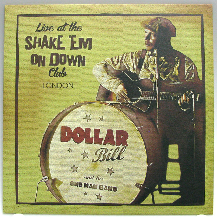 10inch - blue vinyl - Dollar Bill And His One Man Band - Live