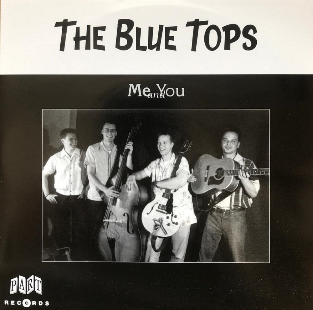 Single - Blue Tops - Me And You, I Don't Know When, She Don't Ca