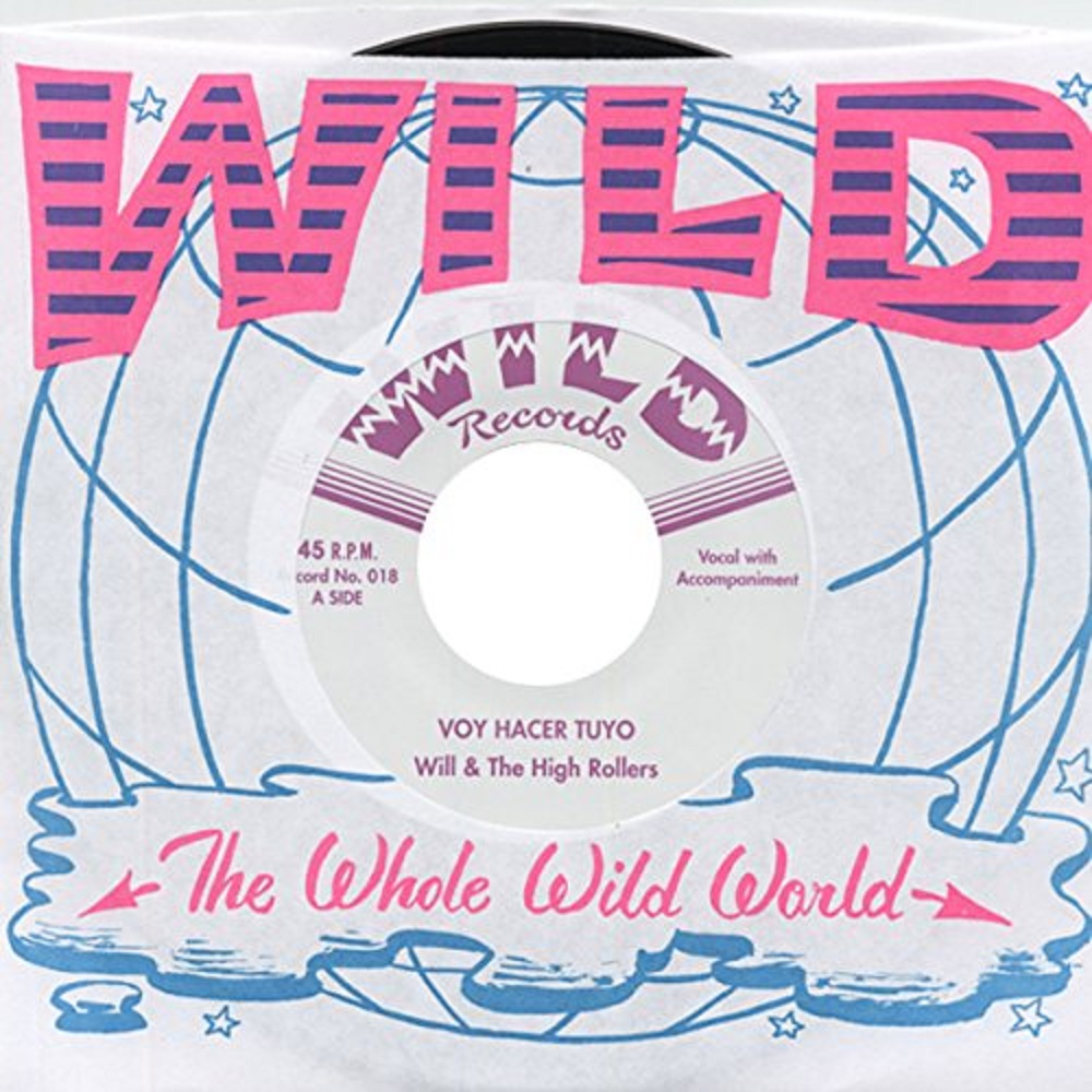 Single - Will & the High Rollers - Voy Hacer Tuyo, Good As Dead