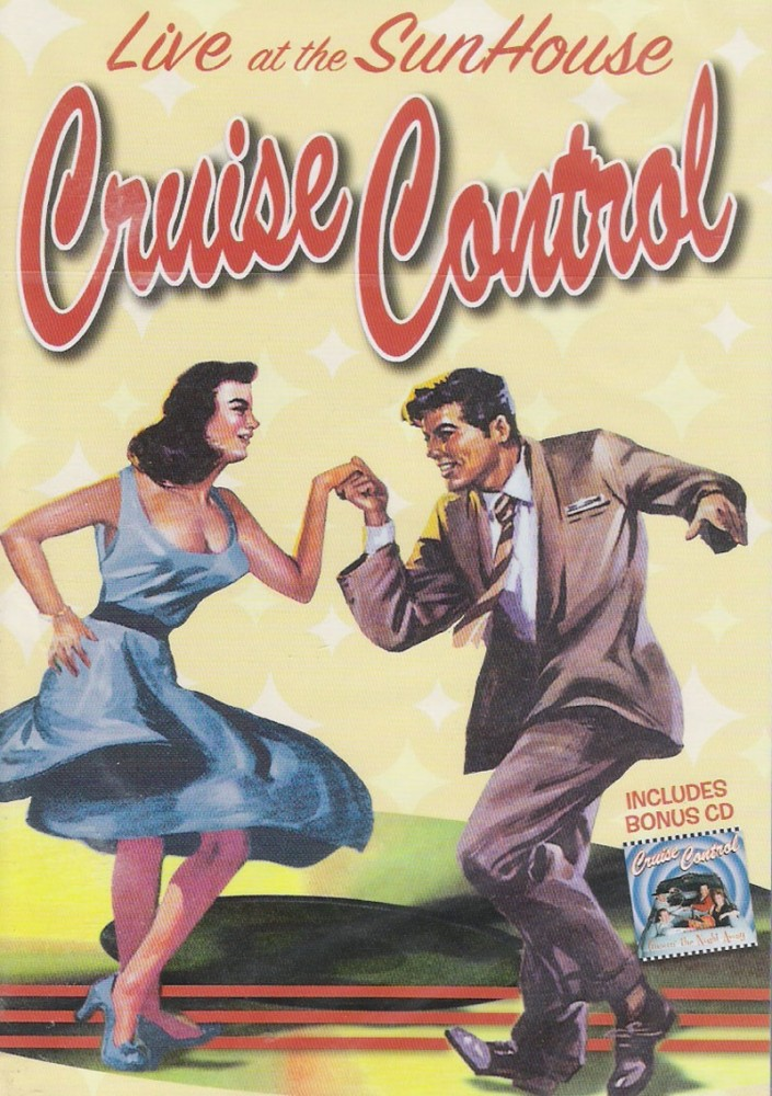 DVD - Cruise Control - Live At The Sunhouse