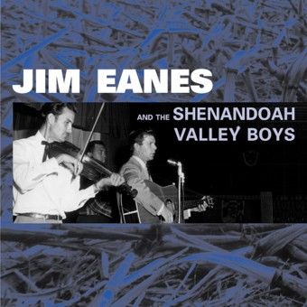 CD - Jim Eanes - And The Shenandoah Valley Boys