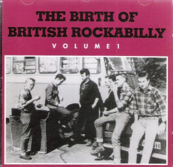 CD - VA - The Birth Of British Rockabilly Vol. 1