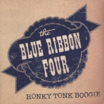 10inch - Blue Ribbon Four - Honky Tonk Boogie