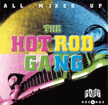 CD - Hot Rod Gang - All Mixed Up