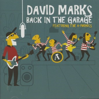 CD - David Marks & The A-Phonics - Back In The Garage