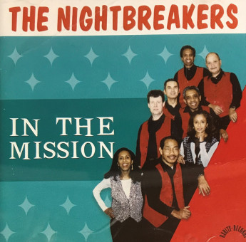 CD - Nightbreakers - In The Mission