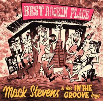 10inch - Mack Stevens & his In The Groove Boys - Best Rockin Place