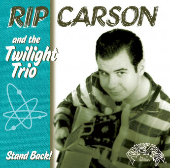 CD - Rip Carson & And The Twilight Trio - Stand Back