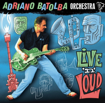CD - Adriano Batolba Orchestra - Live 'n' Loud