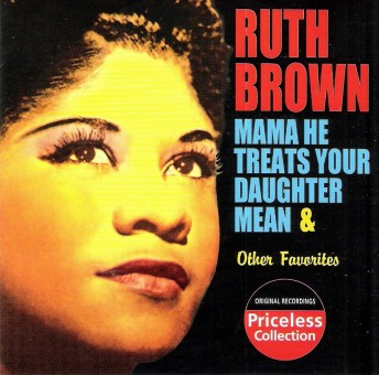 CD - Ruth Brown - Mama He Treats Your Daughter Mean