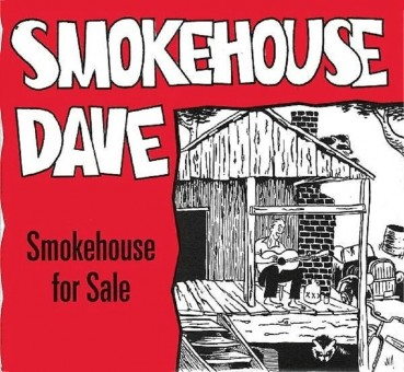 CD - Smokehouse Dave - Smokehouse For Sale