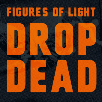 LP - Figures of Light - Drop Dead