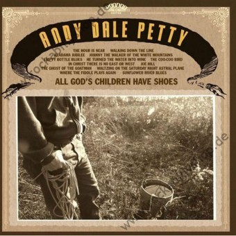 LP - Andy Dale Petty - All God's Children Have Shoes