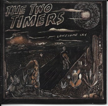 CD - Two Timers - Lonsome Cry