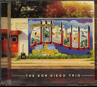 CD - Don Diego Trio - Greetings From Austin