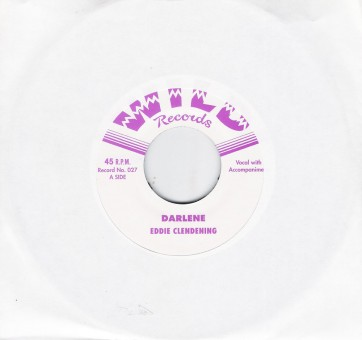 Single - Eddie Clendening - Darlene, Be Good Or Be Gone